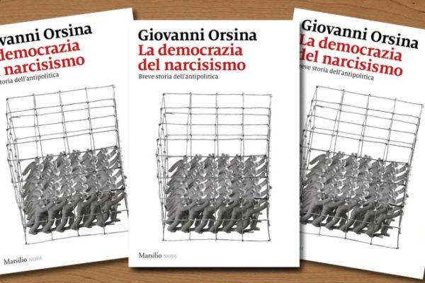 democrazia del narcisismo_orsina